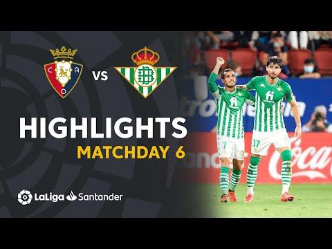 Osasuna Betis Goals And Highlights