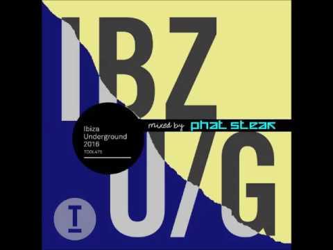 Ibiza Underground 2016 Toolroom |Special Mix| phat steak