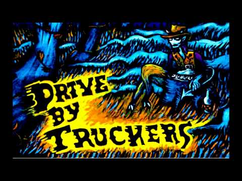 Drive-By Truckers - Puttin' People On The Moon