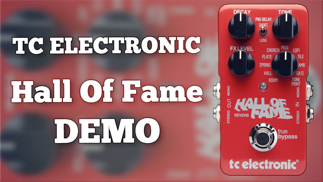 Tc Electronic Hall Of Fame Reverb Demo Youtube
