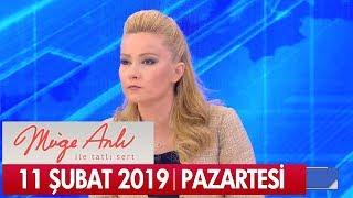 Müge Anlı ile Tatlı Sert 11 Şubat 2019 Pazartesi - Tek Parça