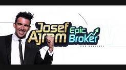 New game! Josef Ajram Epic Broker