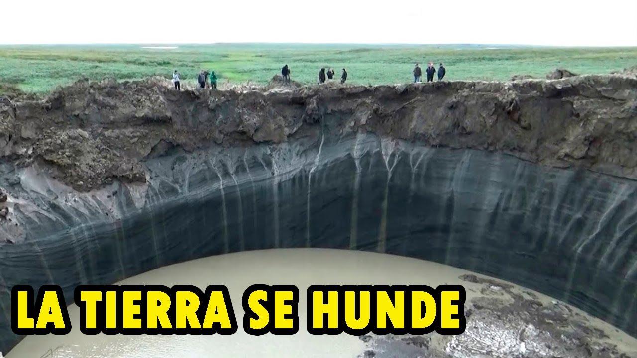 LA TIERRA SE HUNDE BAJO NUESTROS PIES (Extraños Cráteres de SIBERIA)