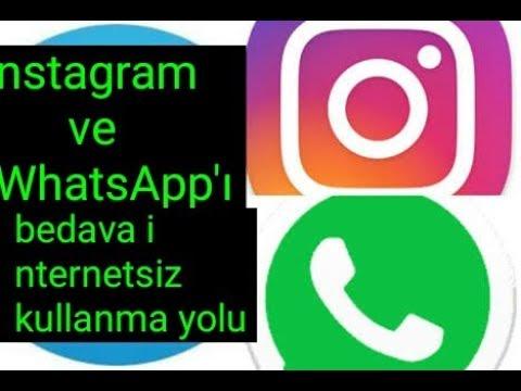 Instagram Ve Whatsappa Internetsiz Girme Yolu Bedava Whatsapp Ve