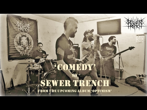 Sewer Trench - Comedy (Crust/ Grind/ Metal)