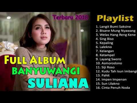 LAGU BANYUWANGI TERBARUSPESIAL SULIANA FULL ALBUM 2019