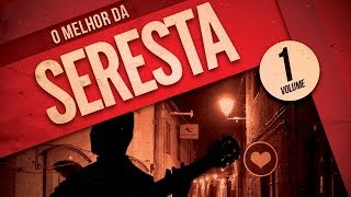 """CD """"O melhor da seresta"""" - Volume 01 """"Completo"""" Oficial"""