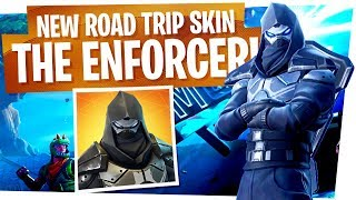 Unlocking the Road Trip Skin in Fortnite Live! The Enforcer Skin First Look!