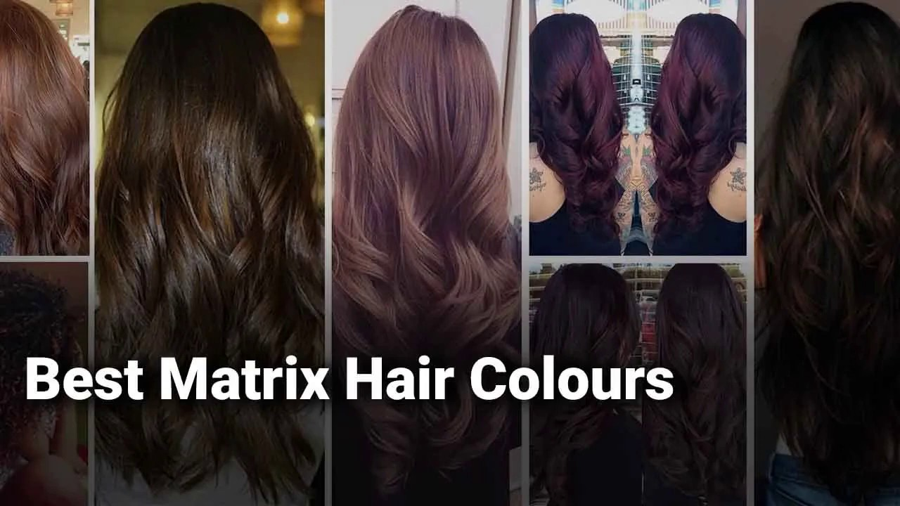 Best Matrix Hair Colours In India Complete List With Features Price Range Details 2019 Youtube