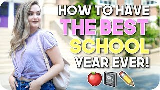 How to have the BEST School Year EVER!