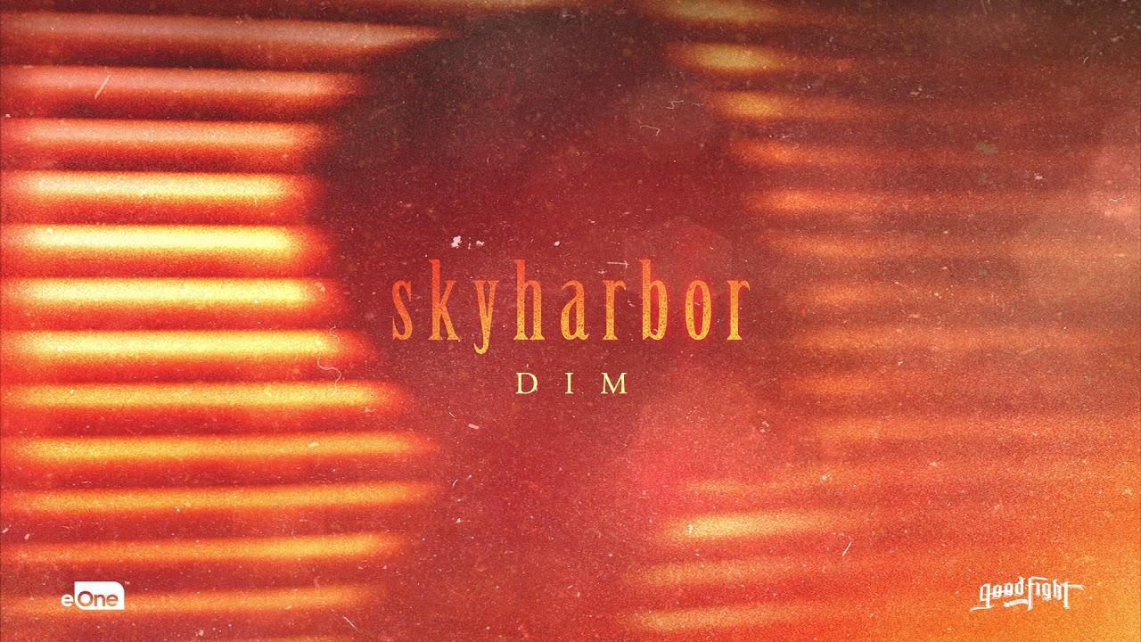 SKYHARBOR - Dim (Official HD Audio) - YouTube