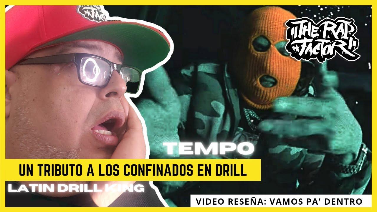 [🇵🇷]TEMPO - VAMOS PA' DENTRO (VIDEO RESEÑA)
