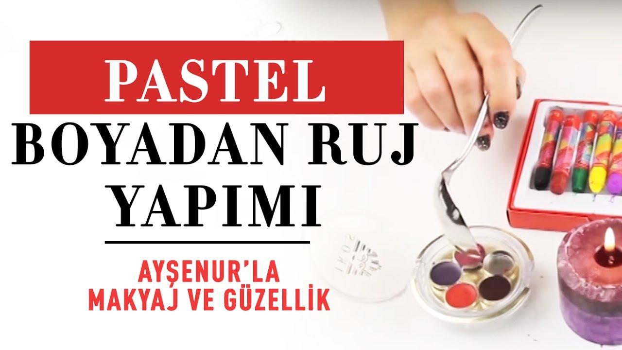 Pastel Boyadan Ruj Yapımı - Ayşenur'la Makyaj ve Güzellik