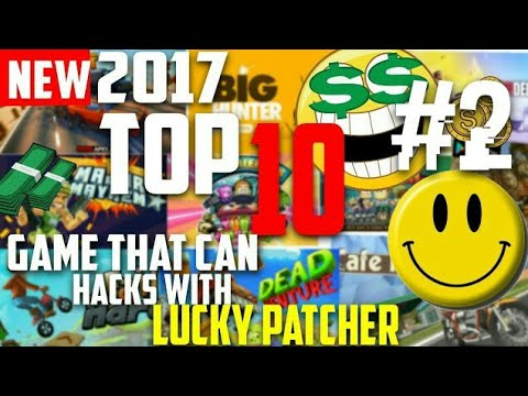New Top10 Game Hack That Can H4ck With Lucky Patcher 2017
