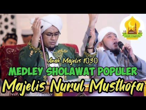 Qosidah Majelis Nurul Musthofa Medley (Kumpulan Sholawat)