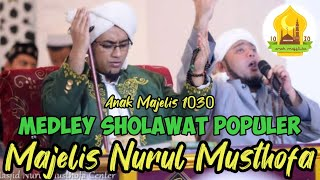Video Qosidah Majelis Nurul Musthofa Medley (Kumpulan Sholawat) download MP3, 3GP, MP4, WEBM, AVI, FLV November 2018