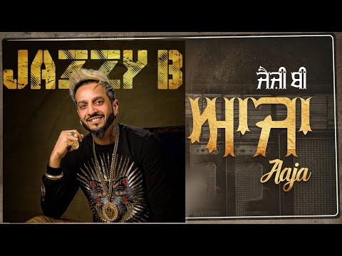 ਆਜਾ   Aaja   Jazzy B   Kaddon Wala Jeet   Jassi Bros.   Lyrical Video   Jazzy B Records
