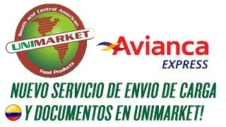 Unimarket Calgary - Envio de Carga y documentos a Colombia con Avianca Express