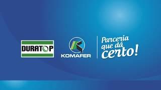 Duratop e Komafer - Parceria que dá certo!