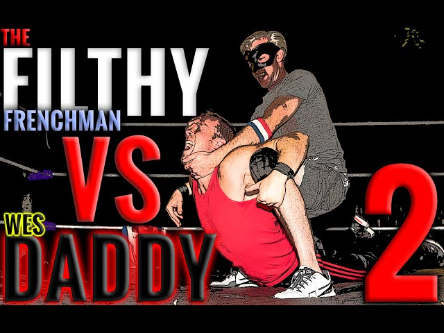 BYB 2016 - Wes Daddy vs. The Filthy Frenchman