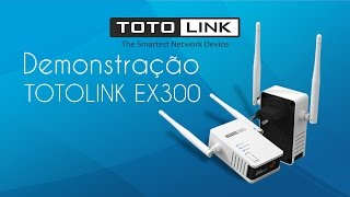 Repeat youtube video Demonstração TOTOLINK EX300