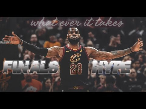 LeBron James NBA Finals Hype Mix ᴴᴰ (2018) | 'Whatever It Takes'