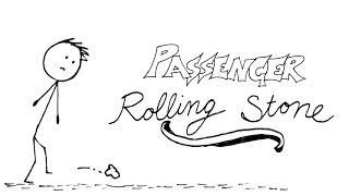 Passenger - Rolling Stone - AMAZING Animated Lyrics Video!