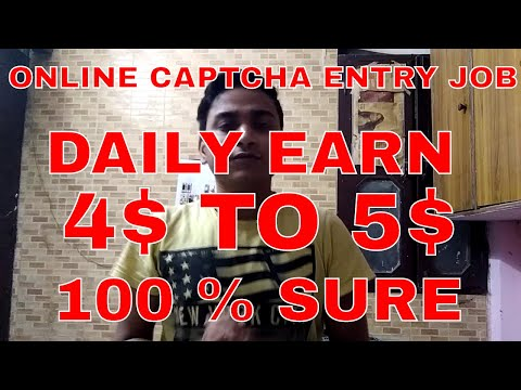 Online Job For All Student ! Captcha Entry Job ! Earn 4$ To 5$ Daily ! 100% Sure