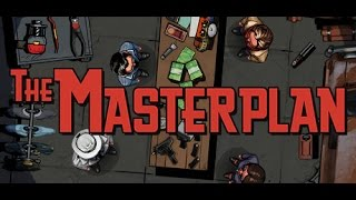 Let's Try The Masterplan - Gameplay Epsiode 1