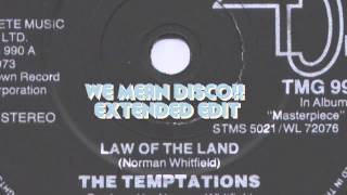 THE TEMPTATIONS - law of the land (WE MEAN DISCO!! Overtime Lawyer)