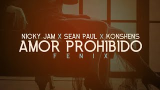 Download Nicky Jam - Amor Prohibido Feat. Sean Paul, Konshens (Audio) Mp3 and Videos