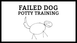 Failed Potty Dog Training