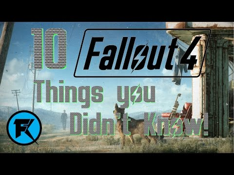Fallout 4 | 10 Things You Didn't Know [All DLC]