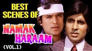 Best Scenes of Namak Haraam Vol 1 - Rajesh Khanna | Amitabh Bachchan |