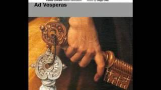 Ad Vesperas (part 3/3), by Marco Mencoboni/Max van Egmond