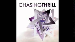 Chasing Thrill - You Wont Change - Forgive Forget Never Regret EP