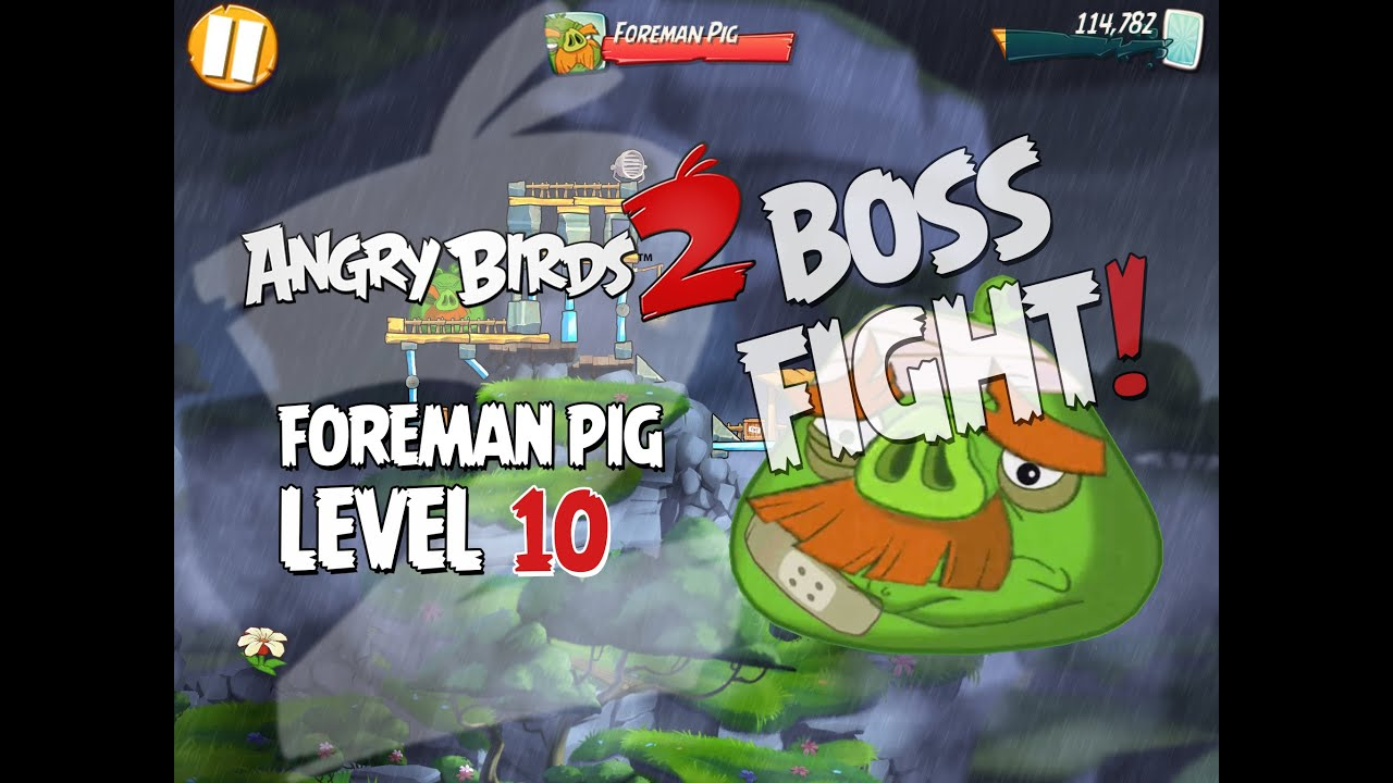 Angry Birds 2 Boss Fight #2! Foreman Pig Level 10
