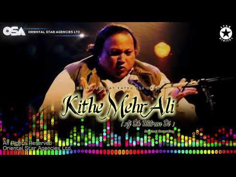 kithe-mehr-ali-aj-sik-mitran-di-|-nusrat-fateh-ali-khan-|-complete-version-|-osa-worldwide