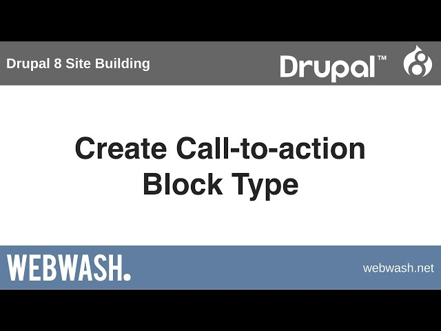 Drupal 8 Site Building, 5 4: How to Display a Field as a Block using