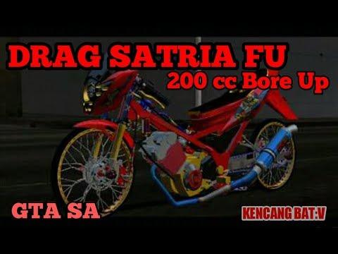 Setting Drag Satria FU 200cc Semi Full - GTA SA Pc
