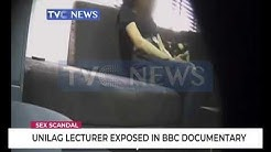 Sex-for-Grades: UNILAG lecturer exposed in BBC Documentary