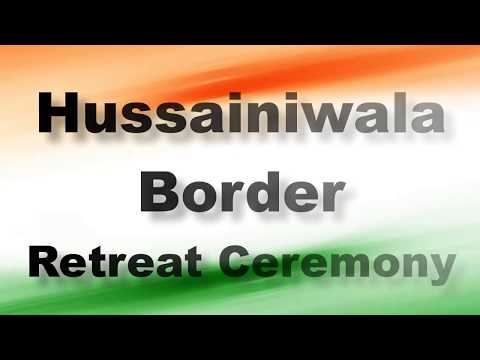 Hussainiwala border Retreat ceremony; Firozpur border, Punjab