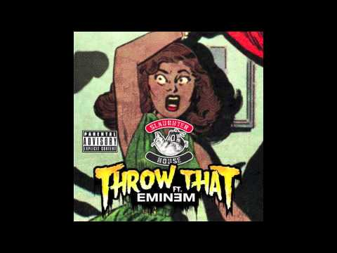 Slaughterhouse - Throw That feat. Eminem