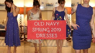 OLD NAVY SPRING 2019 DRESS HAUL || TRY-ON HAUL