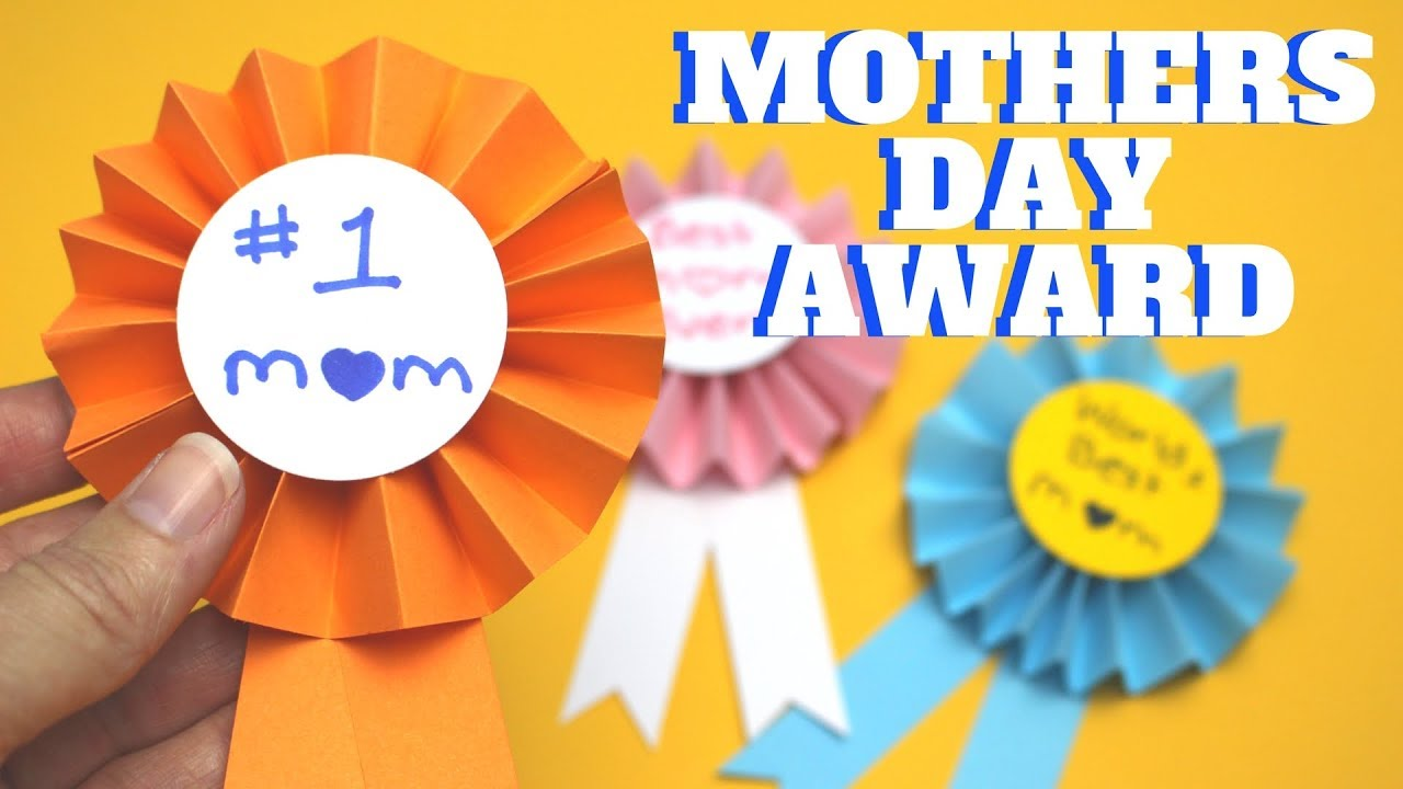 Mothers Day Award Mothers Day Crafts For Kids Youtube