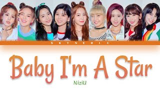 NiziU - Baby I'm A Star Color Coded Lyrics Video 歌詞 |JAP|ROM|ENG|