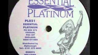 Essenital Platinum Illogik & DNA Kick Your Legs In The Air