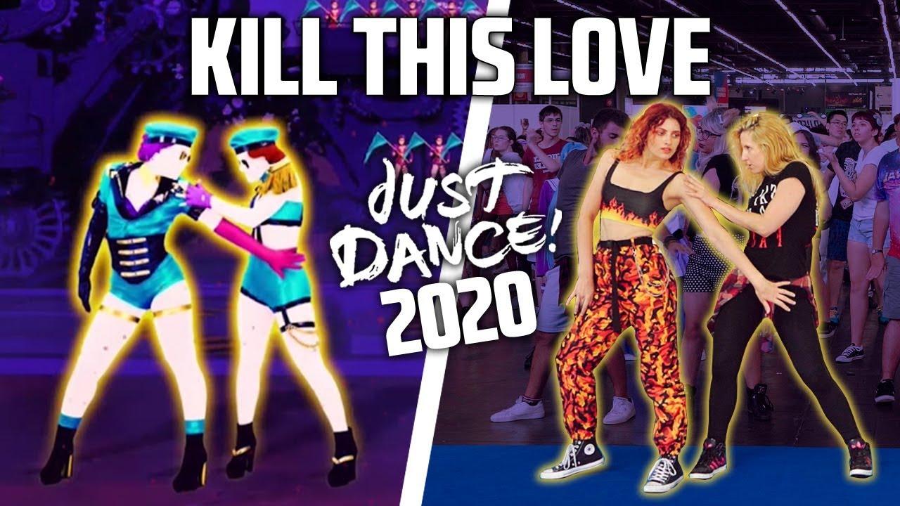 Just Dance 2020 KILL THIS LOVE Blackpink | Full gameplay KPOP IN PUBLIC