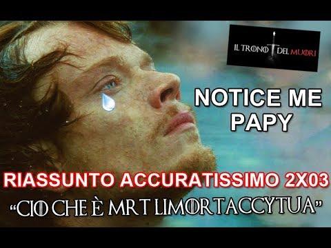 RECENSIONE GAME OF THRONES 2X03 RIASSUNTO ACCURATISSIMO 'CIÒ CHE È MRT LIM0RT@CCYTUA'