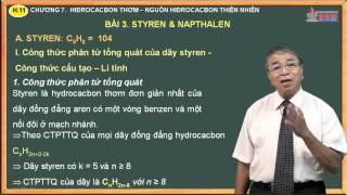 Bài giảng hóa lớp 11 - Chương 7. Hidrocacbon thơm - Bài 3. Styren và Napthalen